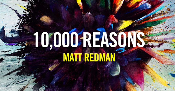 10000-reasons-matt-redman