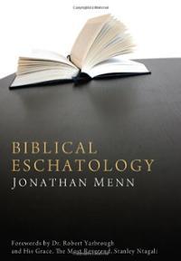 biblical-eschatology-jonathan-menn-paperback-cover-art