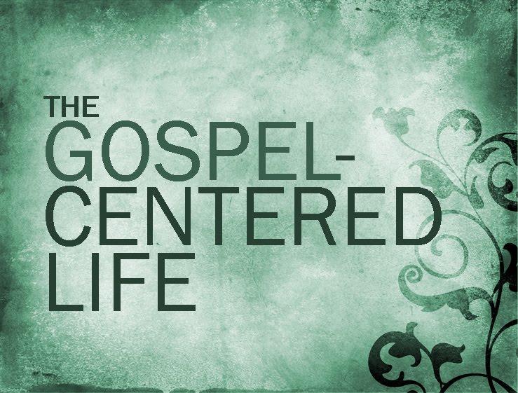 gospel-centered-life