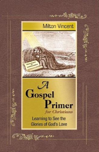 a-gospel-primer-for-christians